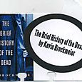 Books To Read:  The Brief History of the Dead