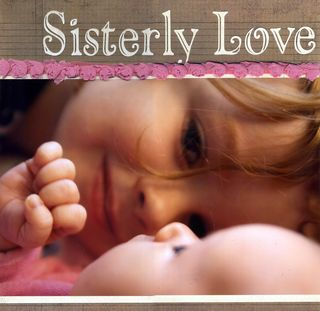 Sisterly Love 1
